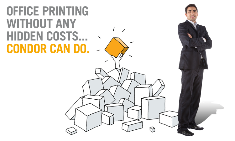 Office printing without any hidden costs... Condor Can Do.